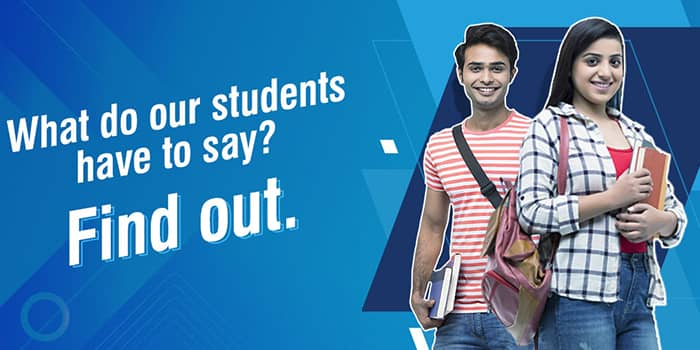 What do our Students have to say? Find out.