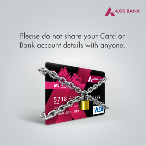 Do Not Share Card Details - Axis Bank